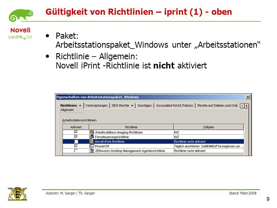 """Stand: März 2008 9 Autoren: M. Geiger / Th. Geiger Gültigkeit von Richtlinien – iprint (1) - oben Paket: Arbeitsstationspaket_Windows unter """"Arbeitsst"""