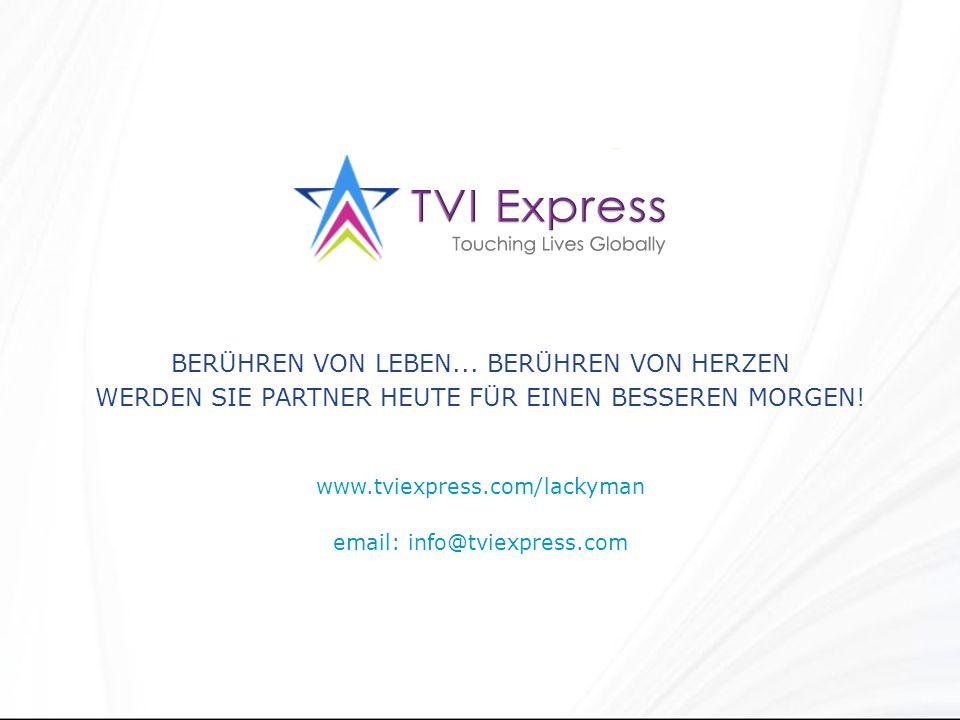 www.tviexpress.com/lackyman email: info@tviexpress.com BERÜHREN VON LEBEN...