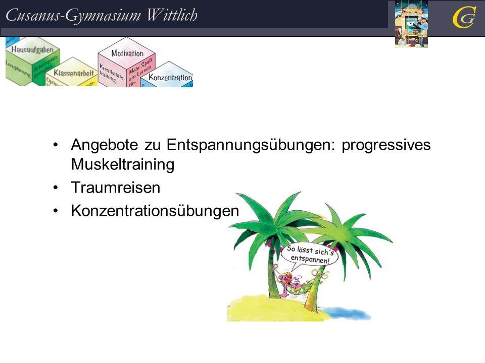 Angebote zu Entspannungsübungen: progressives Muskeltraining Traumreisen Konzentrationsübungen