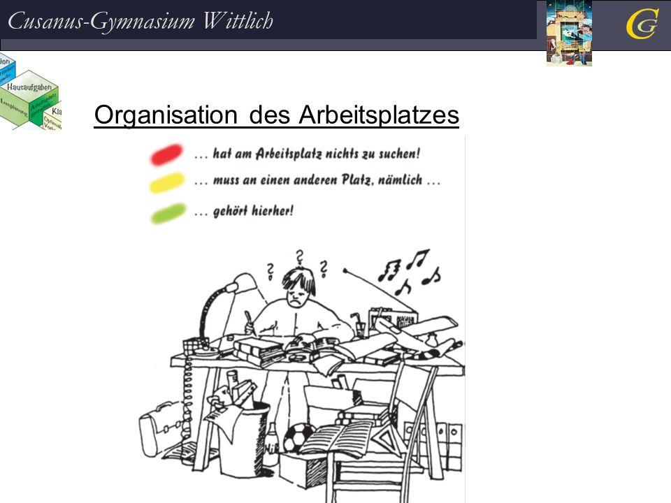 Organisation des Arbeitsplatzes Cusanus-Gymnasium Wittlich