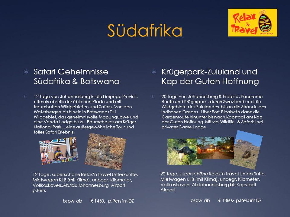 Südafrika  Safari Geheimnisse Südafrika & Botswana  12 Tage von Johannesburg in die Limpopo Provinz, oftmals abseits der üblichen Pfade und mit traumhaften Wildgebieten und Safaris.