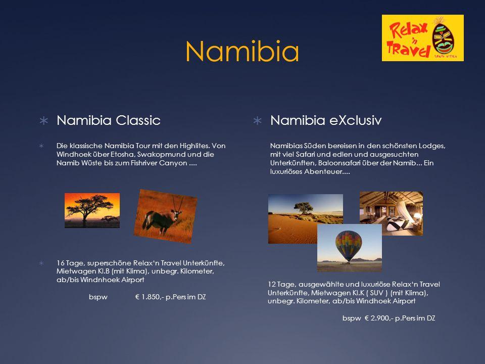 Namibia  Namibia Classic  Die klassische Namibia Tour mit den Highlites.