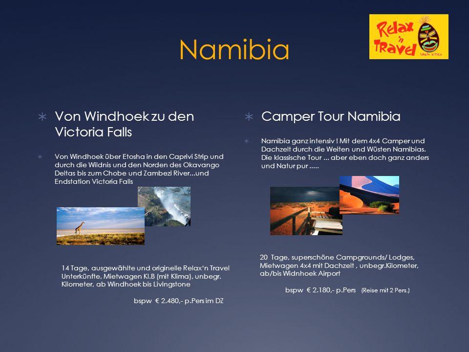 Namibia  Von Windhoek zu den Victoria Falls  Von Windhoek über Etosha in den Caprivi Strip und durch die Wildnis und den Norden des Okavango Deltas bis zum Chobe und Zambezi River...und Endstation Victoria Falls  Camper Tour Namibia  Namibia ganz intensiv .