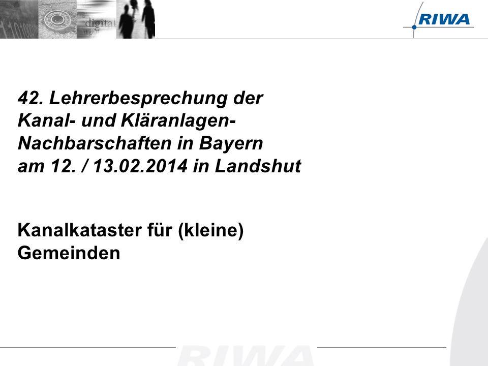 42.Lehrerbesprechung der Kanal- und Kläranlagen- Nachbarschaften in Bayern am 12.