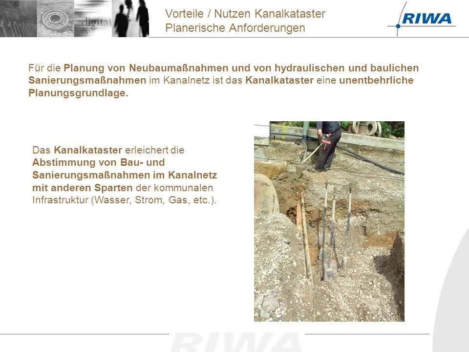 Für die Planung von Neubaumaßnahmen und von hydraulischen und baulichen Sanierungsmaßnahmen im Kanalnetz ist das Kanalkataster eine unentbehrliche Planungsgrundlage.