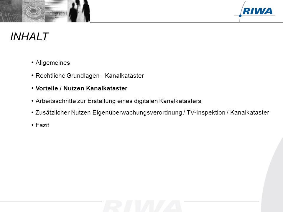 ZKL 0 ZKL 1 ZKL 2 ZKL 3 ZKL 4 Zusätzlicher Nutzen Eigenüberwachungs- verordnung / TV-Inspektion / Kanalkataster Beispiel Ergebnis Baulicher Themenplan im RIWA GIS-Zentrum