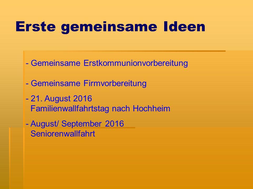 Erste gemeinsame Ideen - Gemeinsame Erstkommunionvorbereitung - Gemeinsame Firmvorbereitung - 21.