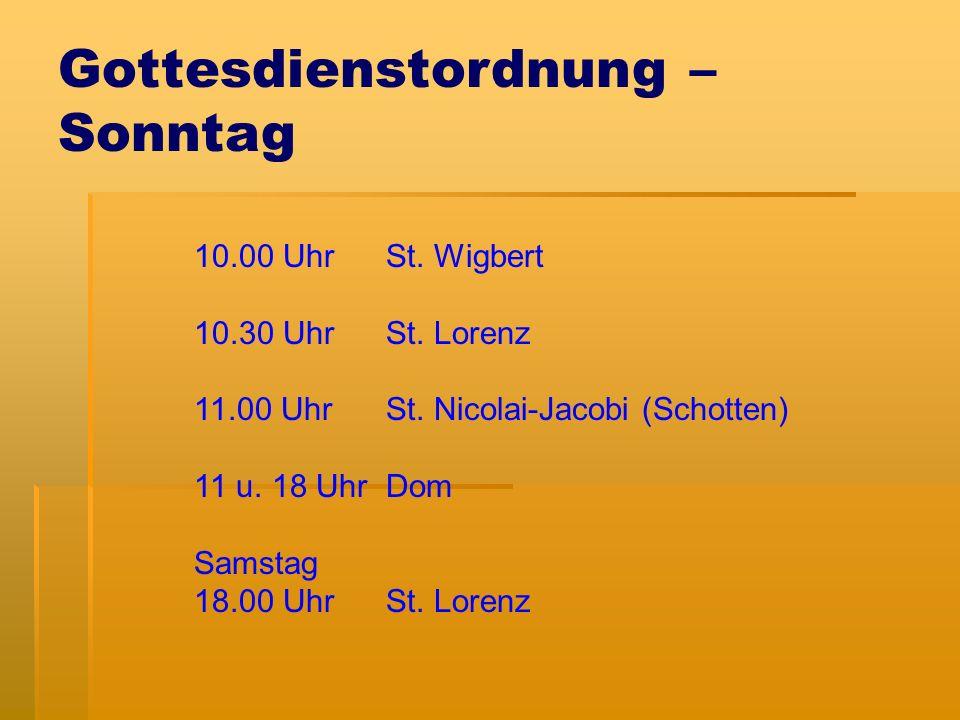 Gottesdienstordnung – Sonntag 10.00 Uhr St. Wigbert 10.30 Uhr St.