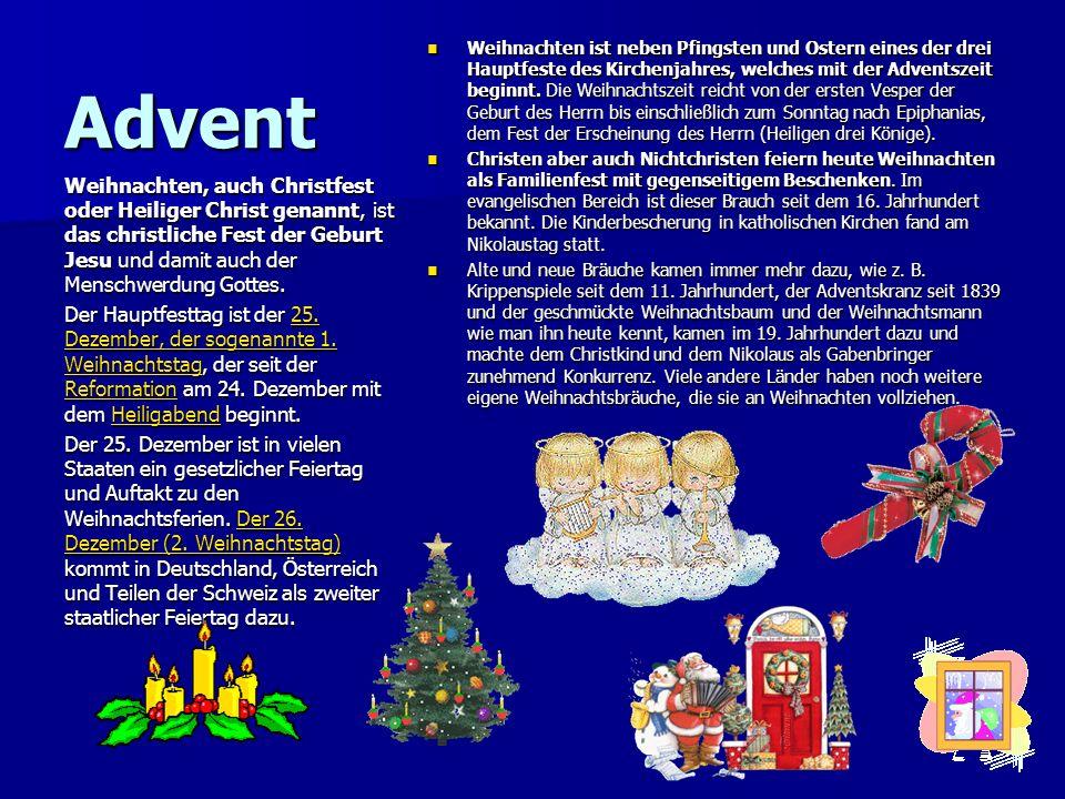 Рождество – das Weihnachten Рождество – das Weihnachten Адвент – der Advent Адвент – der Advent Сочельник – der Heiligabend Сочельник – der Heiligabend