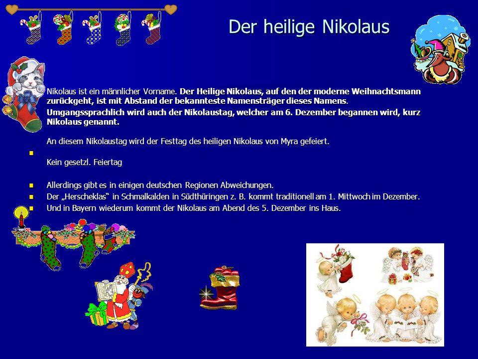 Самым первым Дедом Морозом был Святой Николай.