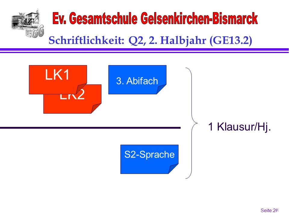 Seite:26 26 S2-Sprache Schriftlichkeit: Q2, 2.Halbjahr (GE13.2) LK2 LK1 3.