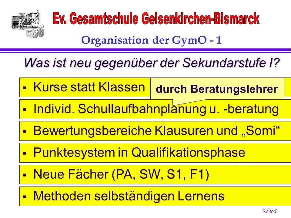 Seite:5 5 Organisation der GymO - 1 Was ist neu gegenüber der Sekundarstufe I.
