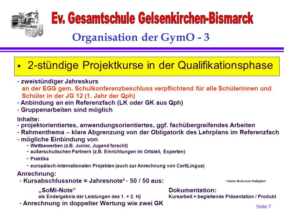 Seite:7 7 Organisation der GymO - 3 Anrechnung:  2-stündige Projektkurse in der Qualifikationsphase an der EGG gem.