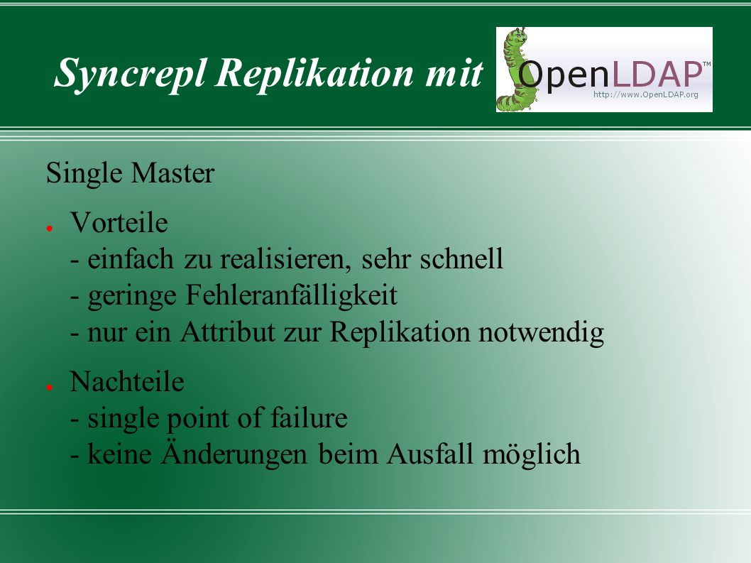 Syncrepl Replikation mit Standby Master Replikation HA-Cluster (Master) Änderungen Slaves