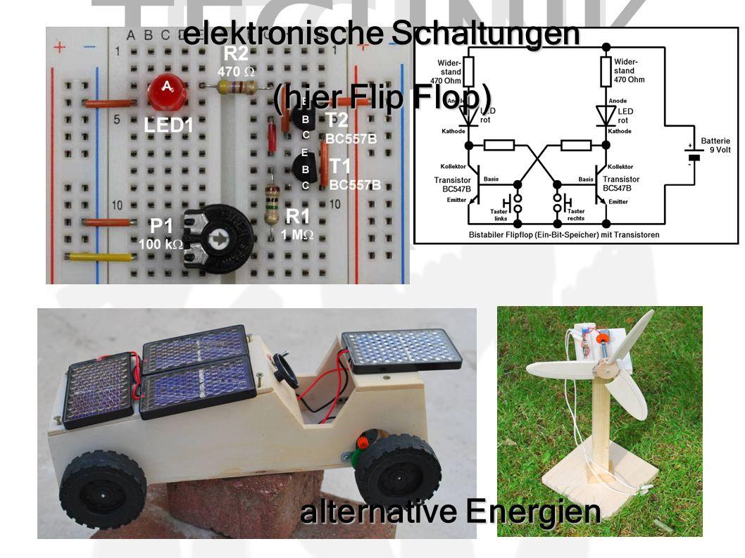 TECHNI K elektronische Schaltungen (hier Flip Flop) alternative Energien