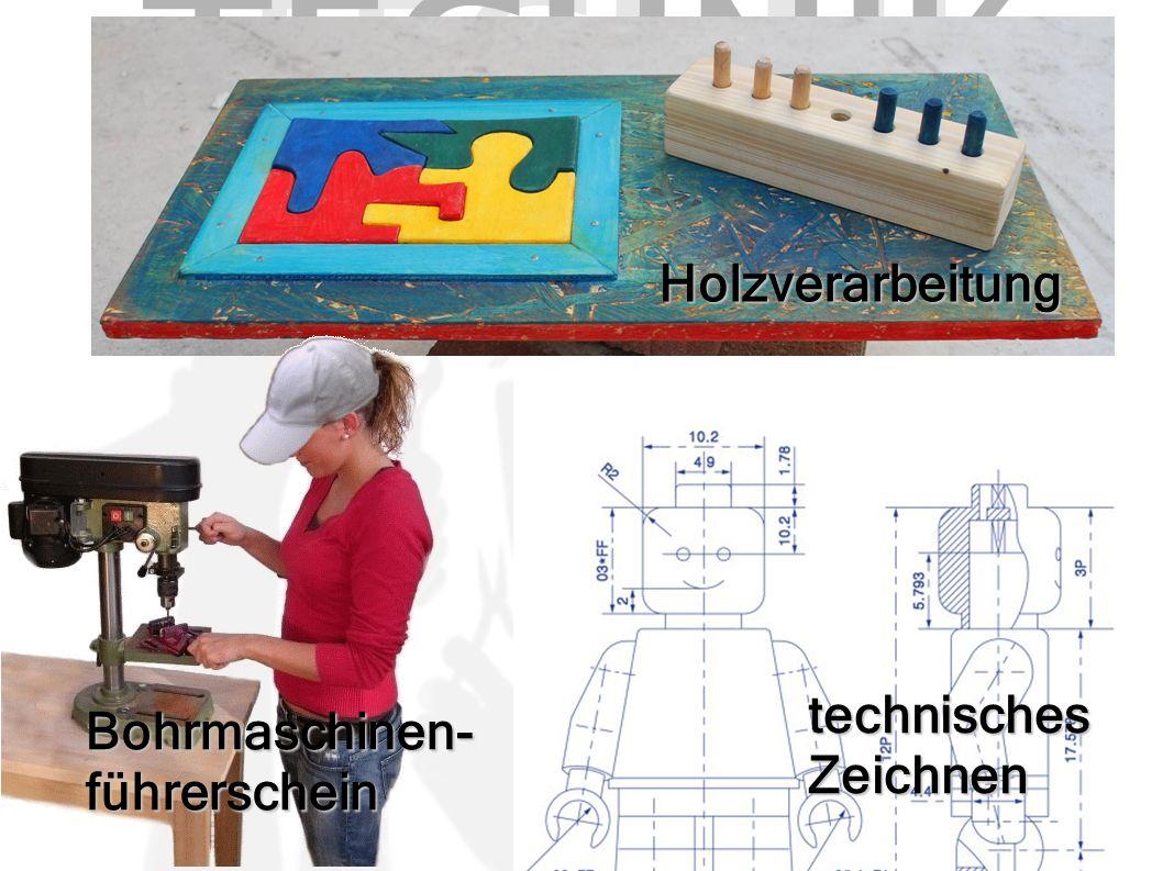 TECHNI K Holzverarbeitung technisches Zeichnen Bohrmaschinen- führerschein
