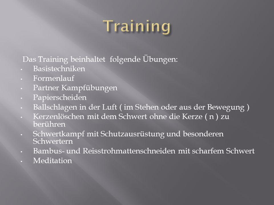 Das Training beinhaltet folgende Übungen: Basistechniken Formenlauf Partner Kampfübungen Papierscheiden Ballschlagen in der Luft ( im Stehen oder aus