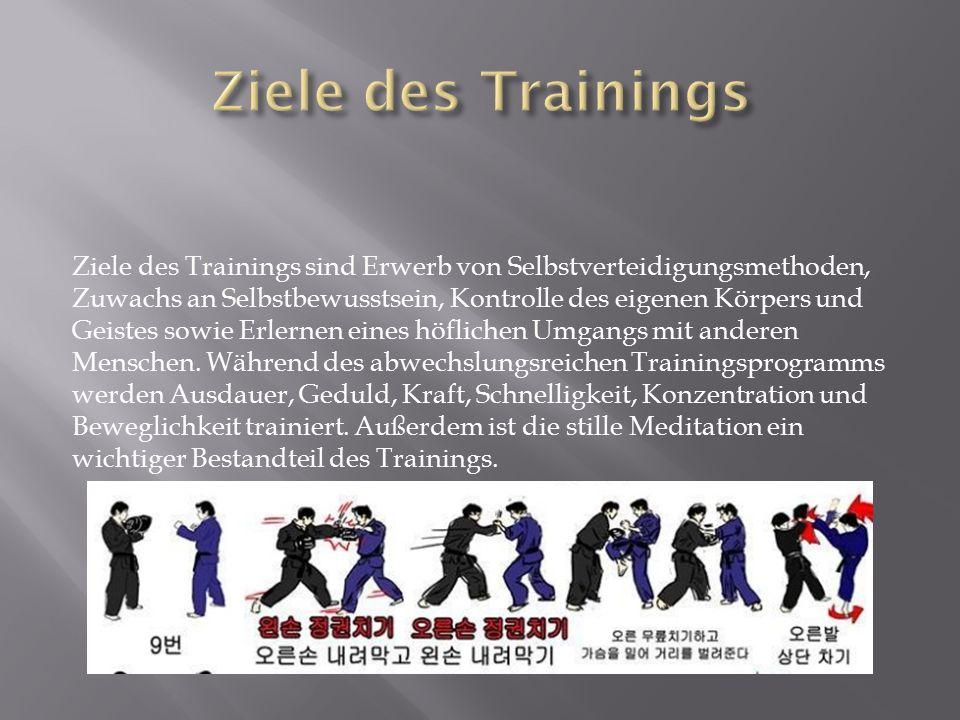 Ziele des Trainings sind Erwerb von Selbstverteidigungsmethoden, Zuwachs an Selbstbewusstsein, Kontrolle des eigenen Körpers und Geistes sowie Erlerne
