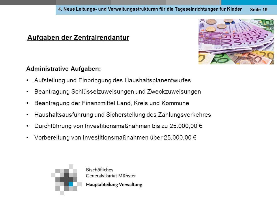 Aufgaben der Zentralrendantur 4.