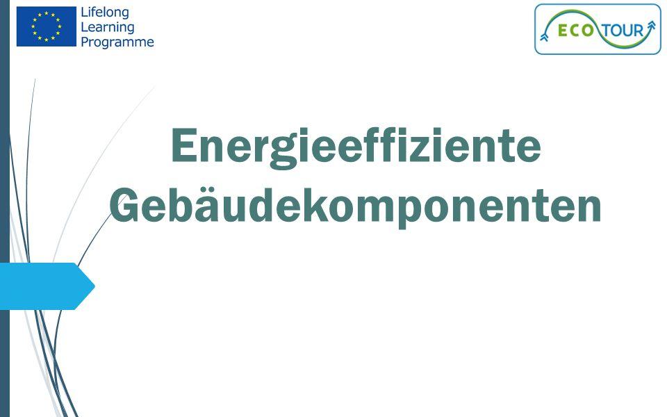 Energieeffiziente Gebäudekomponenten
