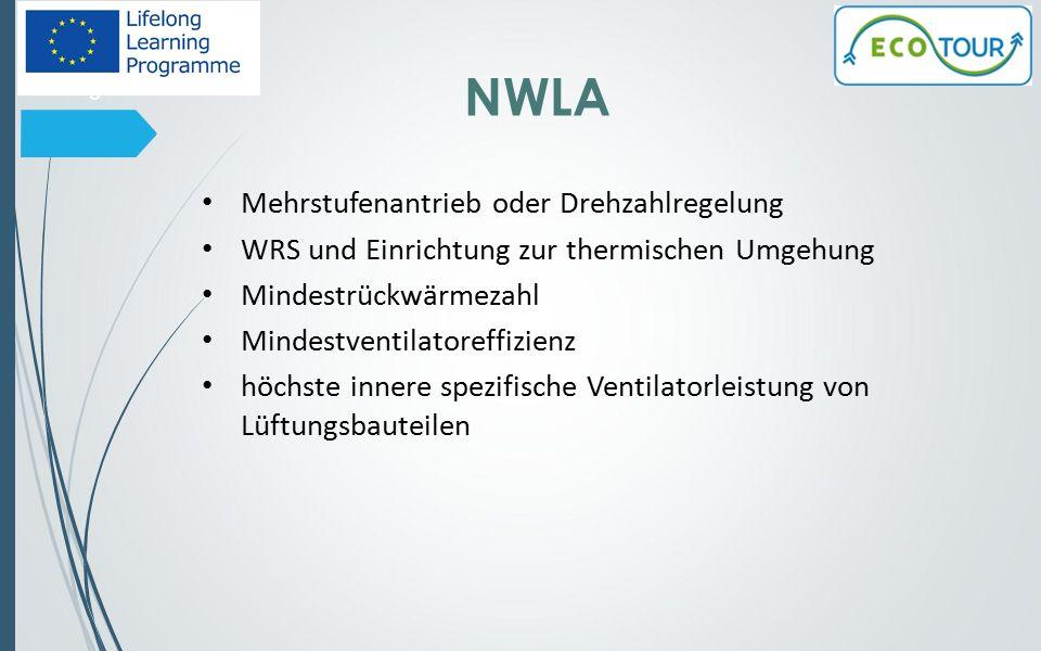 Lüftungsanlagen Referenzwerte Wohnraumlüftungsanlagen: a)SEV: – 42 kWh/(m2 · a) für ZLA und – 27 kWh/(m2 · a) für ELA.