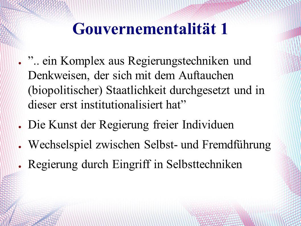 Gouvernementalität 1 ● ..