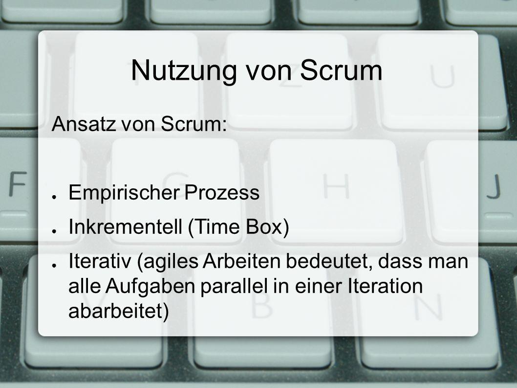 Nutzung von Scrum Die Komplexität von Softwareprojekten versucht Scrum drei Prinzipien zu reduzieren.