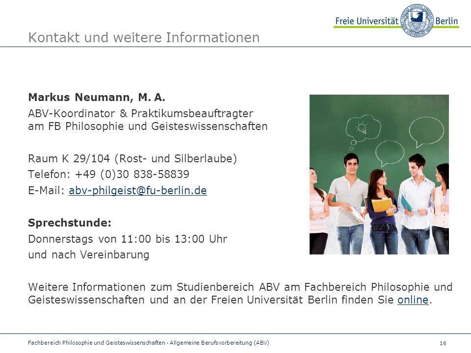 16 Kontakt und weitere Informationen Markus Neumann, M.