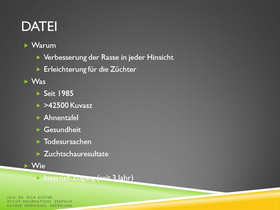 DATEI  Demo 2014, DR. DICK KOSTER, ZUCHT INFORMATIONS ZENTRUM KUVASZ VERENIGING NEDERLAND