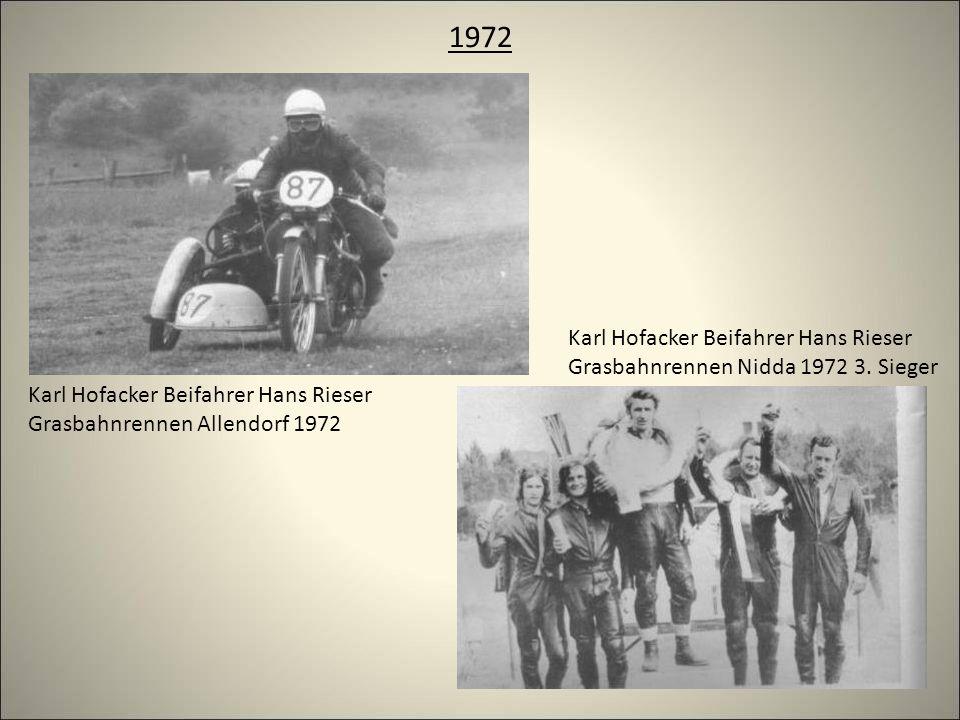 1972 Karl Hofacker Beifahrer Hans Rieser Grasbahnrennen Allendorf 1972 Karl Hofacker Beifahrer Hans Rieser Grasbahnrennen Nidda 1972 3.