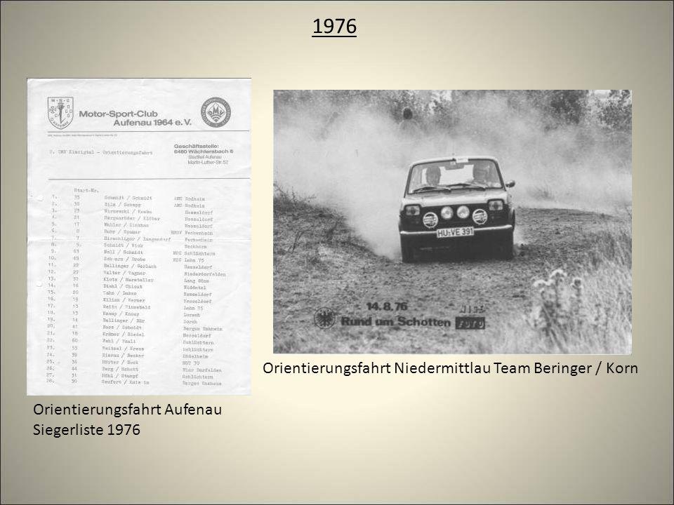 1976 Orientierungsfahrt Niedermittlau Team Beringer / Korn Orientierungsfahrt Aufenau Siegerliste 1976