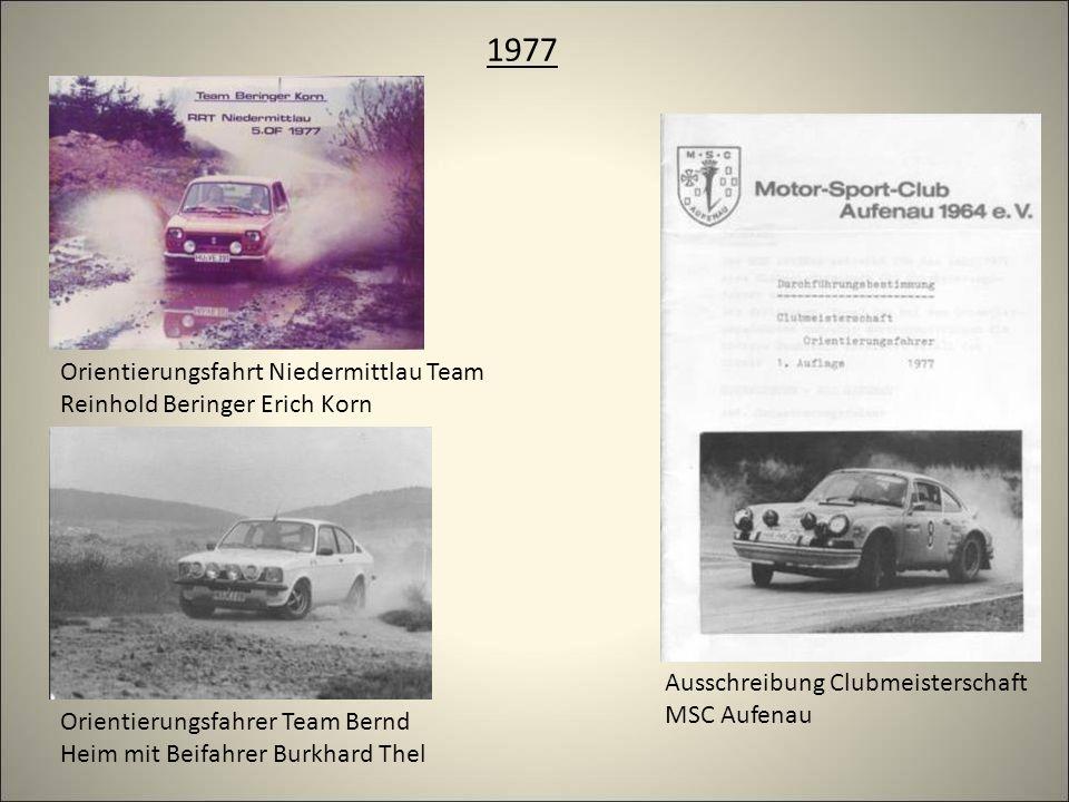 1977 Orientierungsfahrt Niedermittlau Team Reinhold Beringer Erich Korn Orientierungsfahrer Team Bernd Heim mit Beifahrer Burkhard Thel Ausschreibung Clubmeisterschaft MSC Aufenau