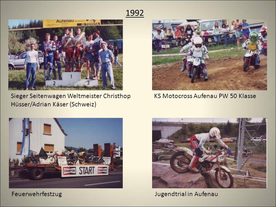 1992 Sieger Seitenwagen Weltmeister Christhop Hüsser/Adrian Käser (Schweiz) KS Motocross Aufenau PW 50 Klasse FeuerwehrfestzugJugendtrial in Aufenau