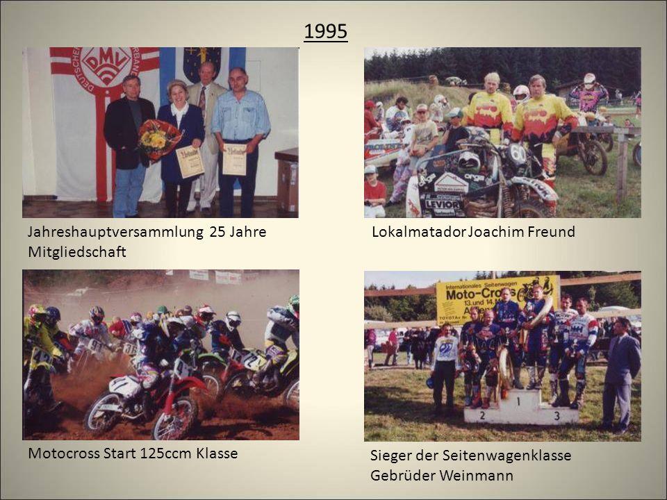 1995 Jahreshauptversammlung 25 Jahre Mitgliedschaft Lokalmatador Joachim Freund Motocross Start 125ccm Klasse Sieger der Seitenwagenklasse Gebrüder Weinmann