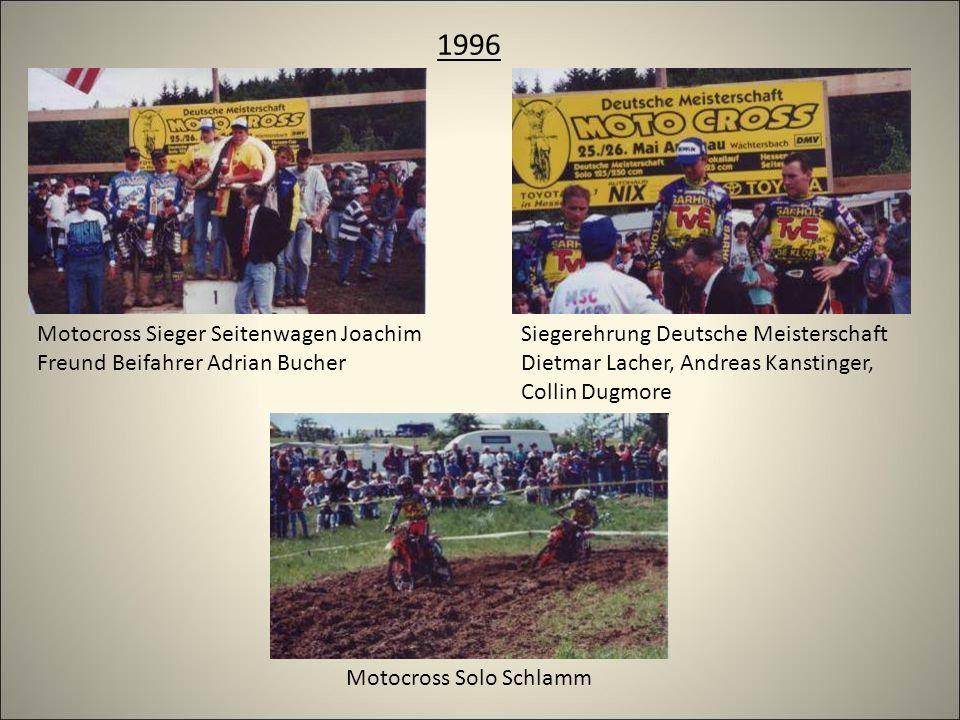 1996 Siegerehrung Deutsche Meisterschaft Dietmar Lacher, Andreas Kanstinger, Collin Dugmore Motocross Sieger Seitenwagen Joachim Freund Beifahrer Adrian Bucher Motocross Solo Schlamm