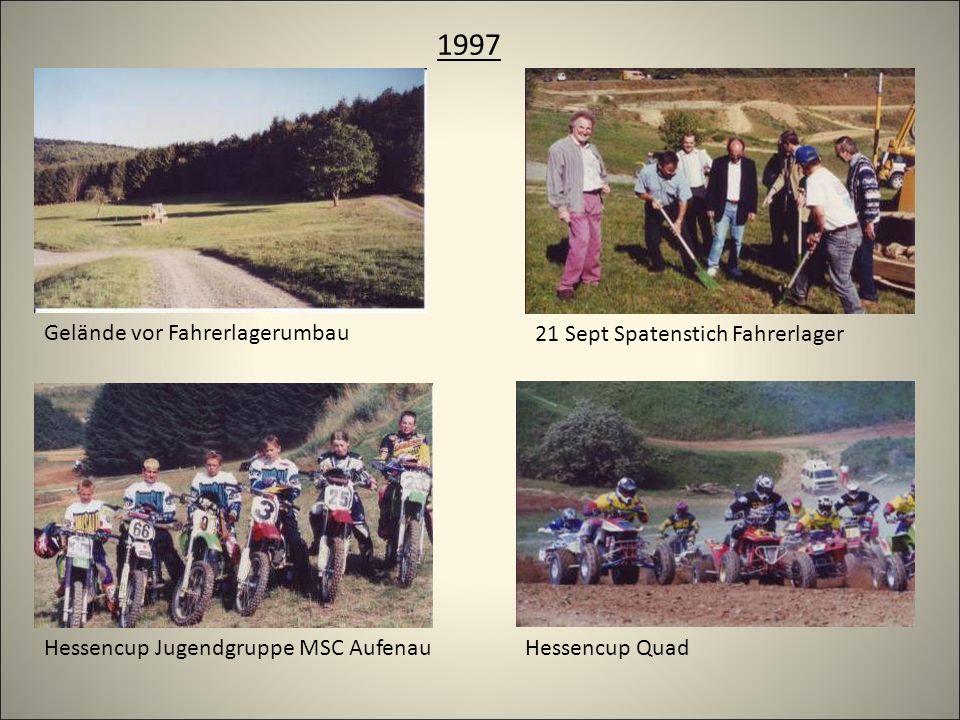 1997 Gelände vor Fahrerlagerumbau 21 Sept Spatenstich Fahrerlager Hessencup Jugendgruppe MSC AufenauHessencup Quad