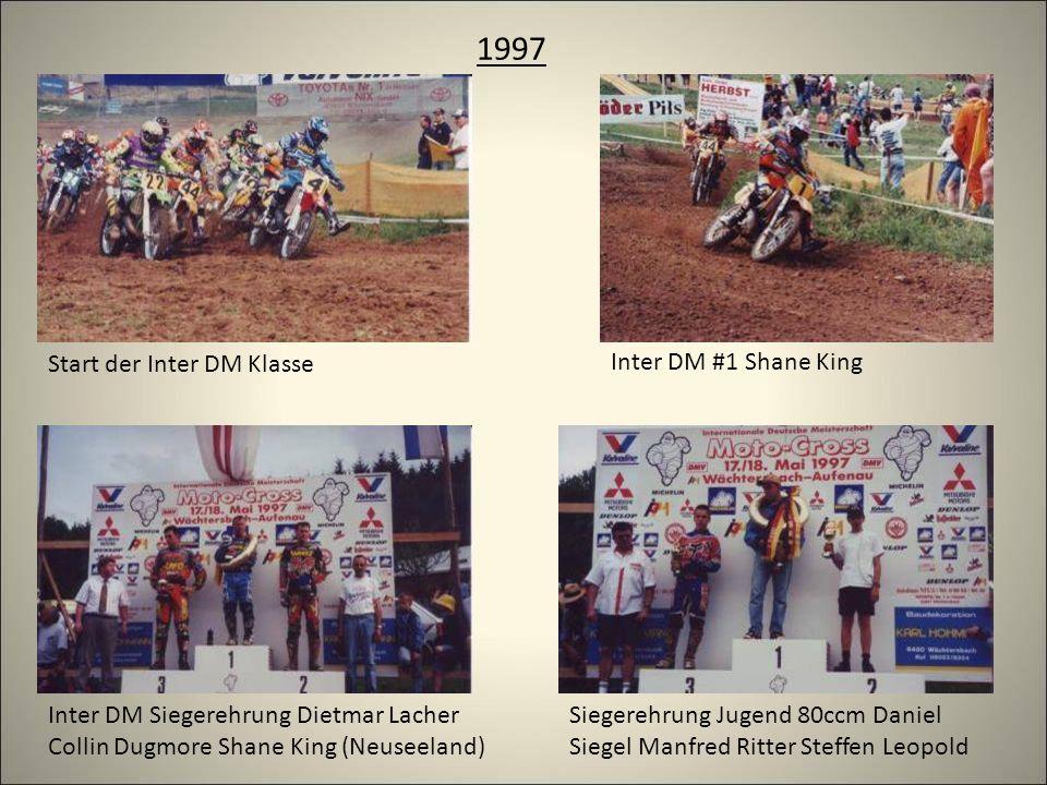 1997 Start der Inter DM Klasse Inter DM #1 Shane King Siegerehrung Jugend 80ccm Daniel Siegel Manfred Ritter Steffen Leopold Inter DM Siegerehrung Dietmar Lacher Collin Dugmore Shane King (Neuseeland)