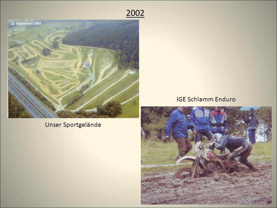 2002 Unser Sportgelände IGE Schlamm Enduro