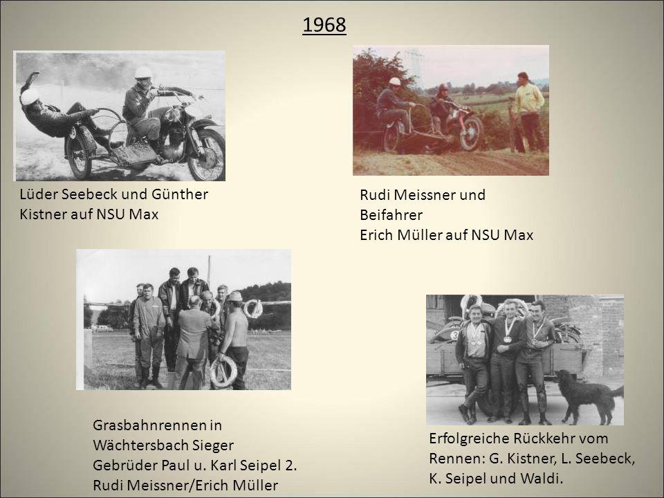 1968 Lüder Seebeck und Günther Kistner auf NSU Max Rudi Meissner und Beifahrer Erich Müller auf NSU Max Grasbahnrennen in Wächtersbach Sieger Gebrüder Paul u.