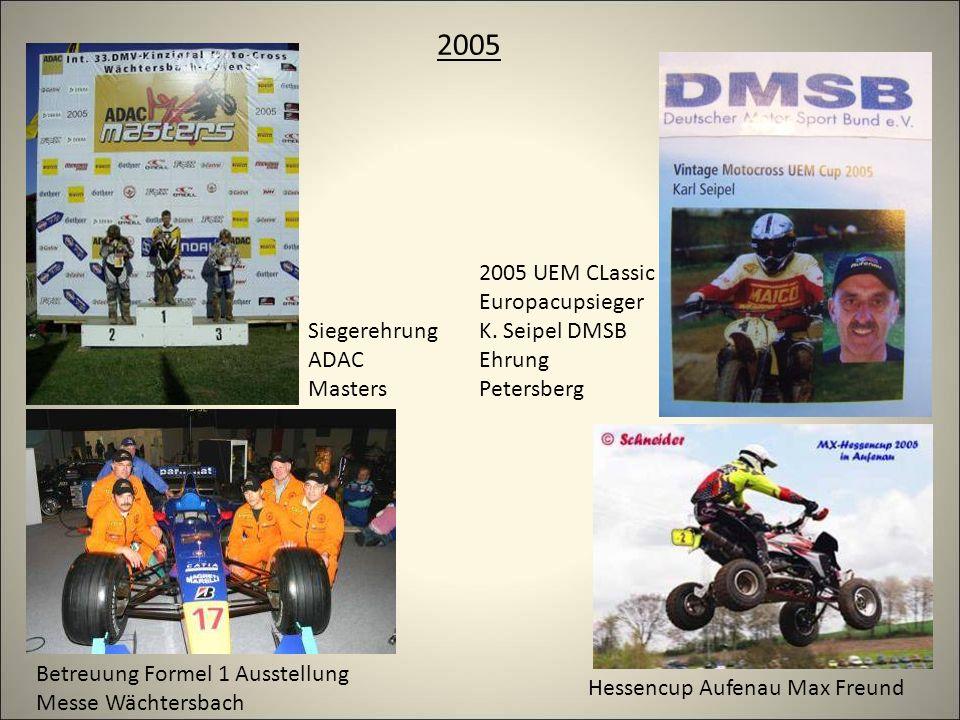 2005 Siegerehrung ADAC Masters 2005 UEM CLassic Europacupsieger K.