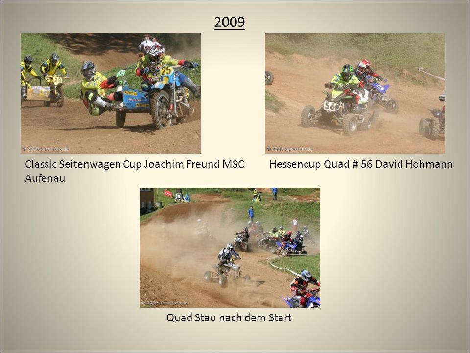 2009 Classic Seitenwagen Cup Joachim Freund MSC Aufenau Quad Stau nach dem Start Hessencup Quad # 56 David Hohmann