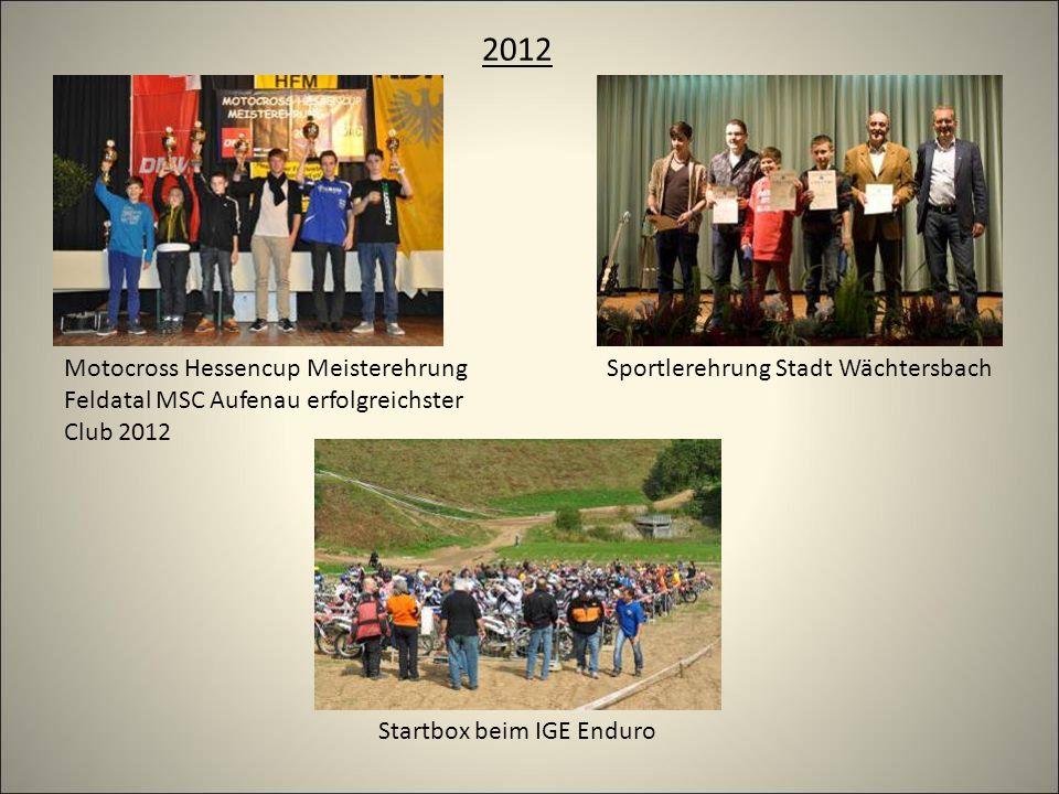 2012 Startbox beim IGE Enduro Motocross Hessencup Meisterehrung Feldatal MSC Aufenau erfolgreichster Club 2012 Sportlerehrung Stadt Wächtersbach