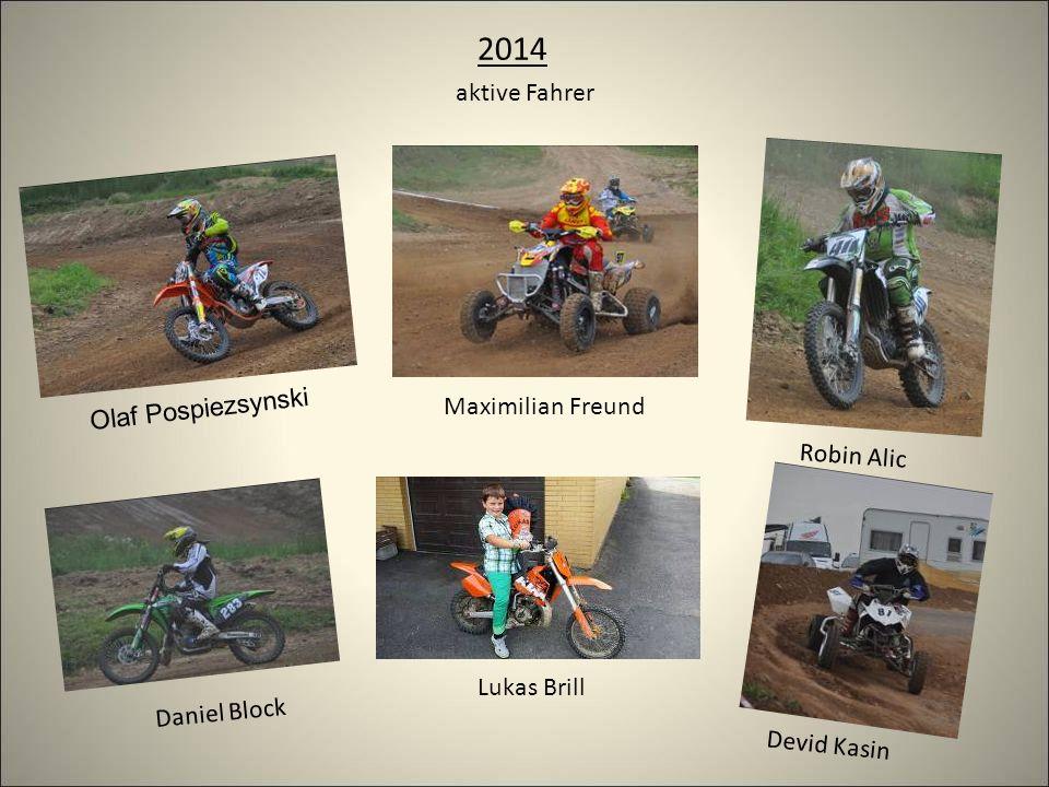 2014 aktive Fahrer Lukas Brill Maximilian Freund Daniel Block Olaf Pospiezsynski Robin Alic Devid Kasin