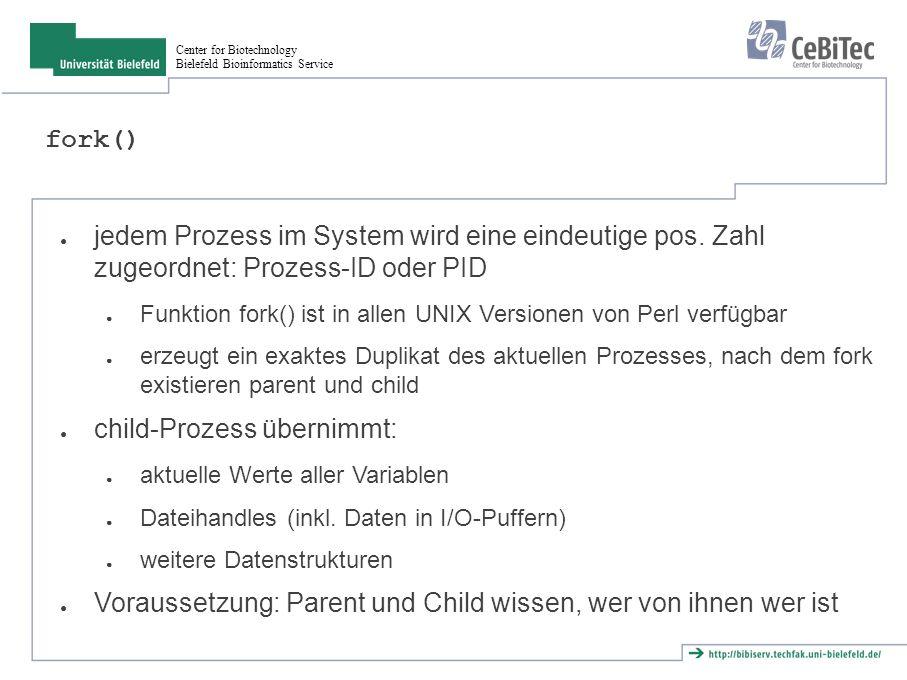 Center for Biotechnology Bielefeld Bioinformatics Service Aufgabe ● Ermittle, wie viele Prozesse unter Deiner userid laufen.
