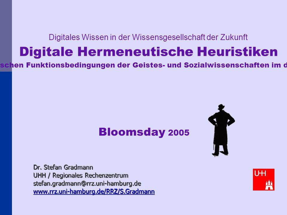 Dr. Stefan Gradmann UHH / Regionales Rechenzentrum stefan.gradmann@rrz.uni-hamburg.de www.rrz.uni-hamburg.de/RRZ/S.Gradmann Digitales Wissen in der Wi
