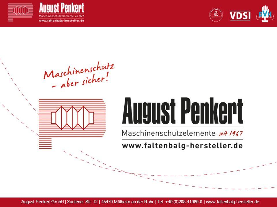 x August Penkert GmbH | Xantener Str. 12 | 45479 Mülheim an der Ruhr | Tel: +49 (0)208-41969-0 | www.faltenbalg-hersteller.de
