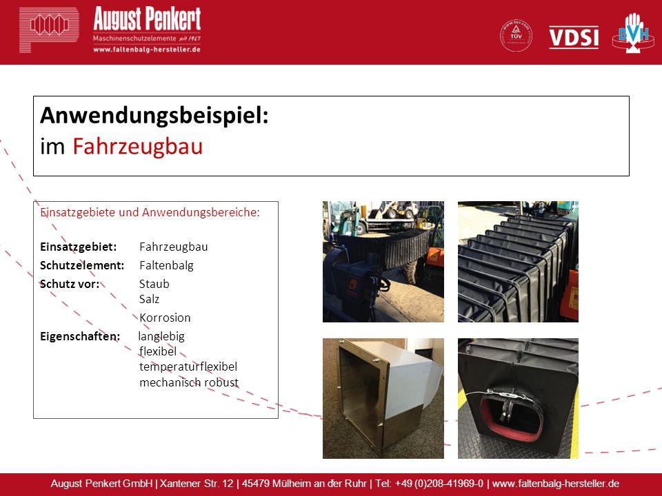 x August Penkert GmbH | Xantener Str. 12 | 45479 Mülheim an der Ruhr | Tel: +49 (0)208-41969-0 | www.faltenbalg-hersteller.de Anwendungsbeispiel: im F