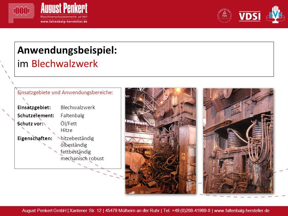 x August Penkert GmbH | Xantener Str. 12 | 45479 Mülheim an der Ruhr | Tel: +49 (0)208-41969-0 | www.faltenbalg-hersteller.de Anwendungsbeispiel: im B