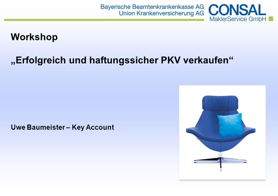"""Workshop """"Erfolgreich und haftungssicher PKV verkaufen Uwe Baumeister – Key Account"""