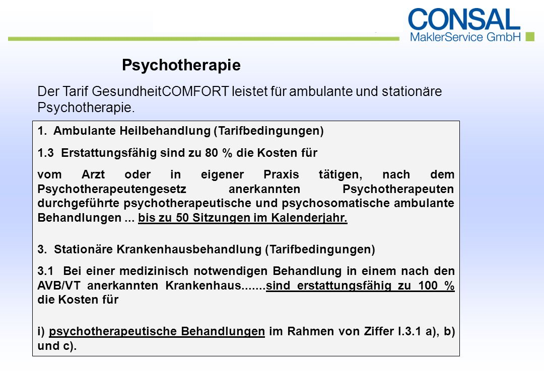 Psychotherapie Der Tarif GesundheitCOMFORT leistet für ambulante und stationäre Psychotherapie.